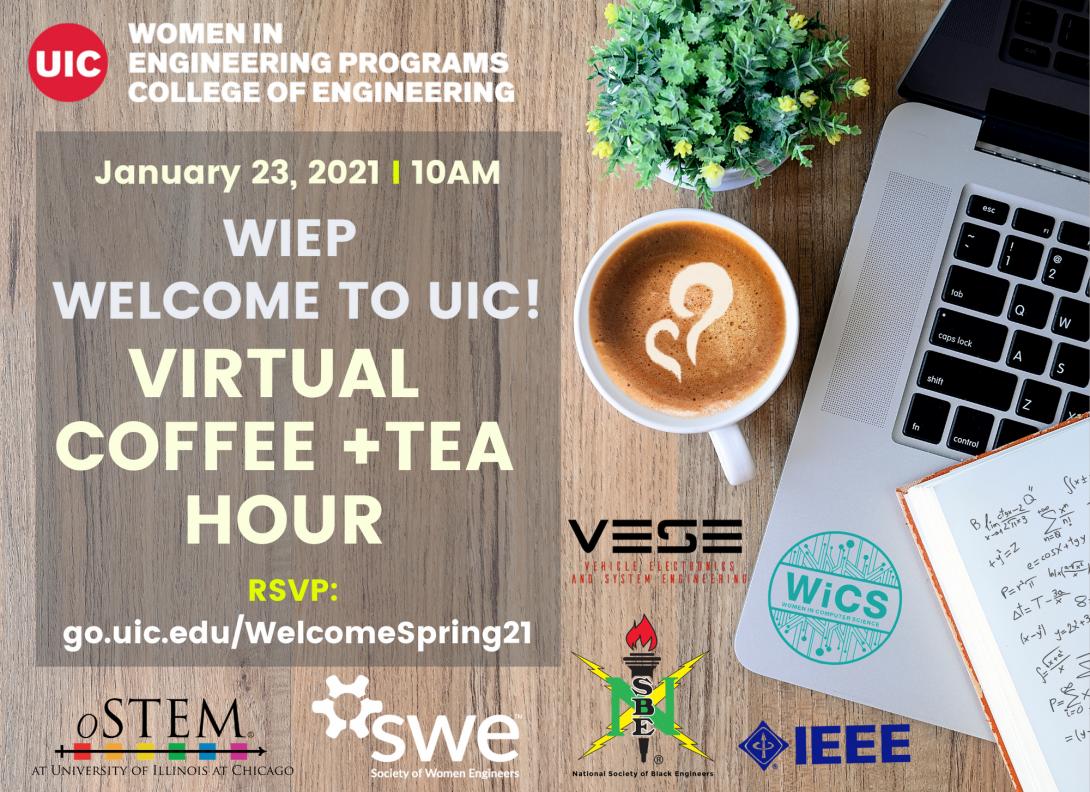 Uiuc Spring 2021 Academic Calendar WIEP Welcome to UIC! Virtual Coffee + Tea Hour (Spring 2021